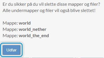 Bekræft du vil slette din verden på din Minecraft Server hostet hos Nice-Hosting